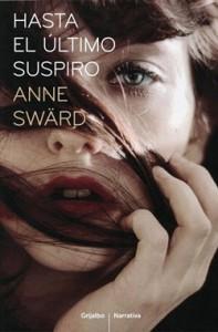 unademagiaporfavor-novedad-literatura-romantica-2012-grijalbo-hasta-el-ultimo-suspiro-anne-sward-portada
