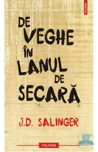 De veghe in lanul de secara  JD Salinger